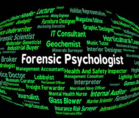 Forensic Psychologist Indicating Word Clinician And Therapist