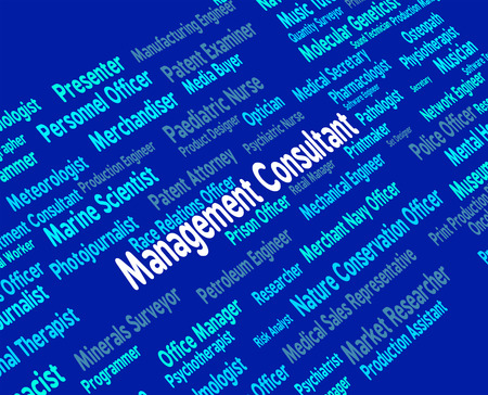 advisers: Management Consultant Indicating Consulting Text And Hiring Stock Photo