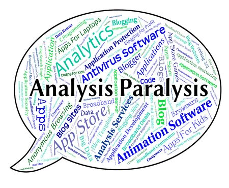 immobility: Analysis Paralysis Meaning Data Analytics And Analyse Stock Photo