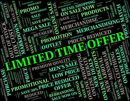 limited time: Limited Time Offer Indicating Finishing Date And Offers
