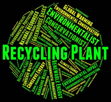 recycling plant: Recycling Plant Representing Go Green And Recycled Stock Photo