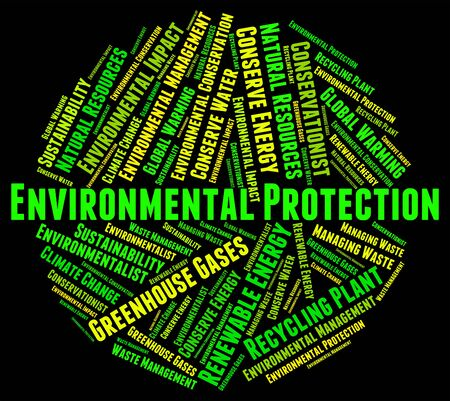 Environmental Protection Showing Earth Day And Conserve