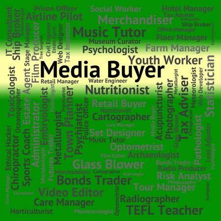 purchasers: Media Buyer Indicating Trade Career And Hiring