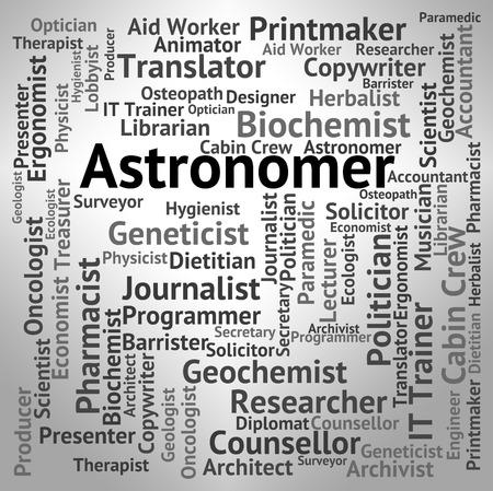 gazer: Astronomer Job Indicating Jobs Astrophysicist And Cosmologist