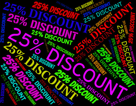 twenty five: Twenty Five Percent Meaning Off Promotional And Text Stock Photo