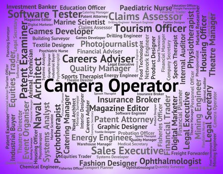 operative: Camera Operator Indicating Machine Minder And Recruitment