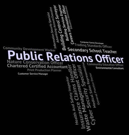 relaciones publicas: Oficial de Relaciones P�blicas Mostrando Ocupaciones contrataci�n y texto Foto de archivo