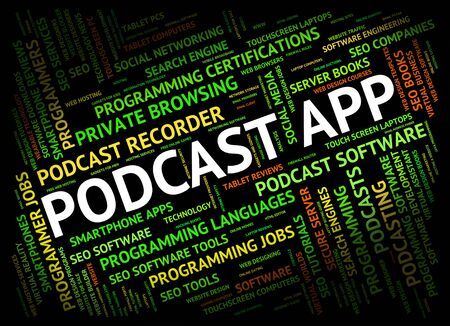 podcasting: Podcast App Representing Programs Webcast And Software