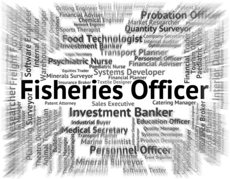 fisheries: Fisheries Officer Indicating Officials Official And Administrator