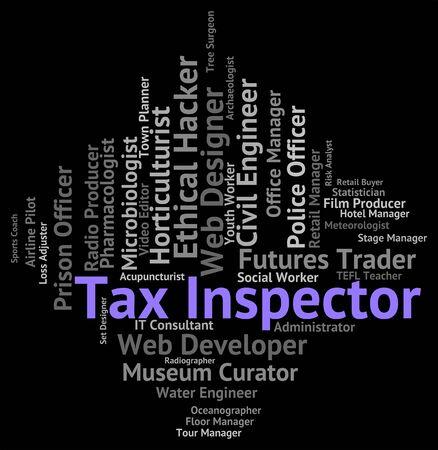 contrema�tre: Inspecteur des imp�ts Repr�sentant superviseur Surveillant et inspecte