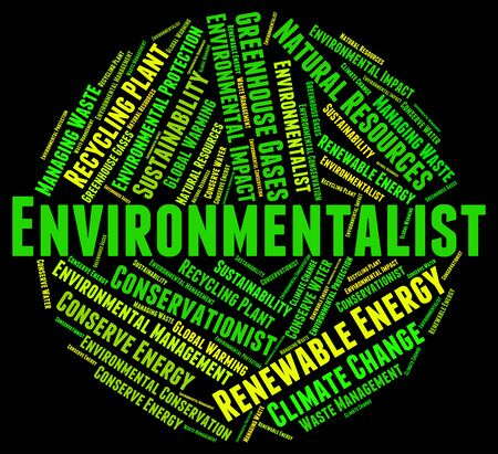 Environmentalist Word Representing Earth Day And Green Stock Photo