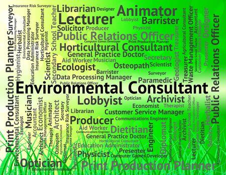 autoridad: Consultor Ambiental Representando Palabras autoridad y Trabajo