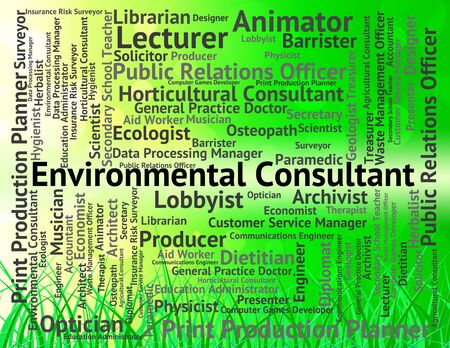 advisers: Environmental Consultant Representing Authority Words And Work Stock Photo