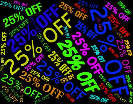 twenty five: Twenty Five Percent Meaning Sale Bargain And Promotional
