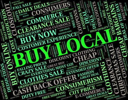 neighbourhood: Buy Local Showing Word Neighbourhood And Purchase Stock Photo