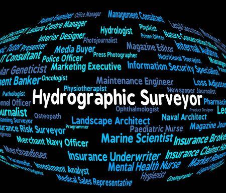 topógrafo: Topógrafo hidrográfico significado de las palabras de la carrera y el empleo