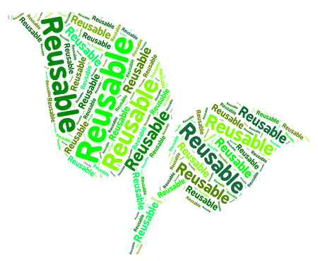 reusing: Reusable Word Representing Eco Friendly And Recycled Stock Photo