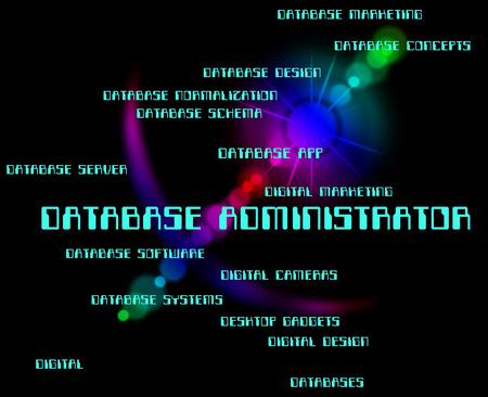 supervisor: Database Administrator Meaning Supervisor Databases And Words Stock Photo