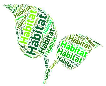 habitation: Habitat Word Showing Habitation Household And Territory