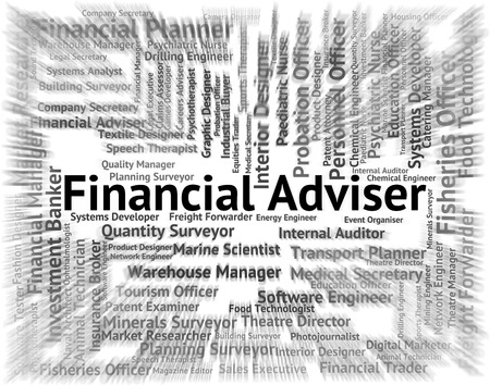 advisers: Financial Adviser Meaning Words Advisors And Business Stock Photo