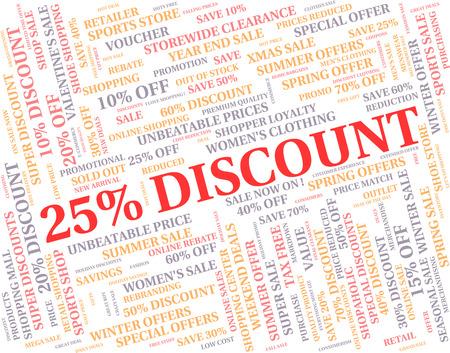 twenty five: Twenty Five Percent Showing Text Discounts And Clearance