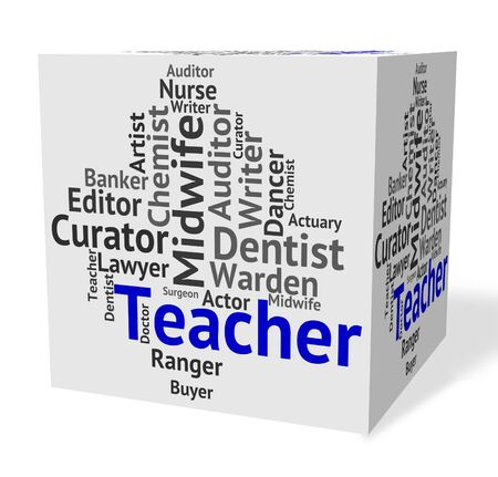 taught: Teacher Job Indicating Give Lessons And Words Stock Photo