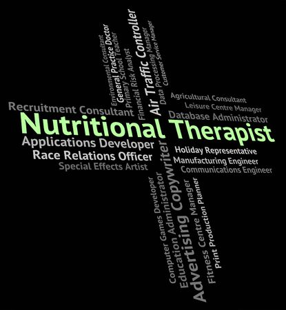 nutritional therapy: Nutritional Therapist Indicating Word Hire And Jobs Stock Photo