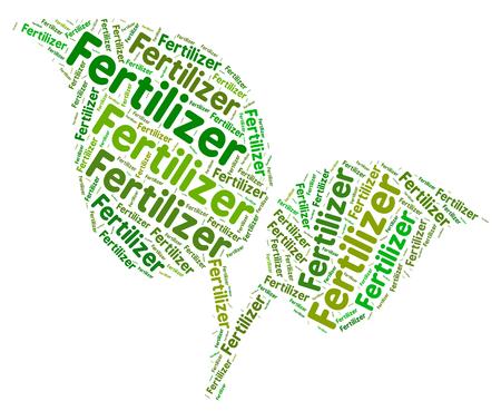 fertilizer: Fertilizer Word Indicating Mulch Manure And Words Stock Photo