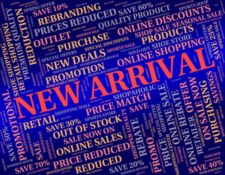 just arrived: New Arrival Representing Just Arrived And Retail Stock Photo