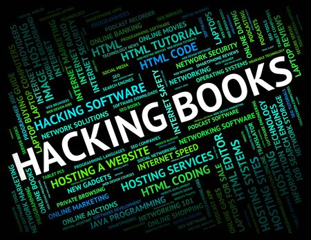 unauthorized: Hacking Books Showing Text Threat And Unauthorized