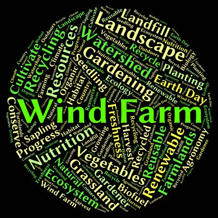 energize: Wind Farm Word Representing Power Source And Energize Stock Photo