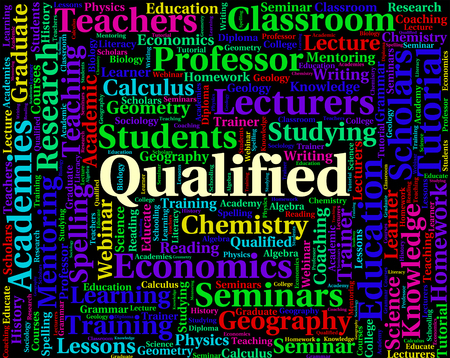 qualified: Qualified Word Indicating Skilful Words And Chartered Stock Photo