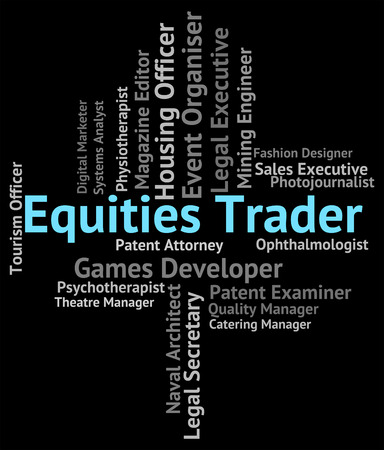 importer: Equities Trader Indicating Stock Market And Word