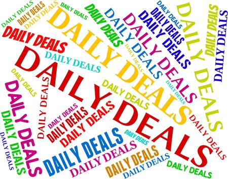 dealing: Daily Deals Meaning Every Day And Dealing
