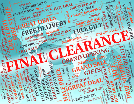 concluding: Final Clearance Showing Save End And Words Stock Photo