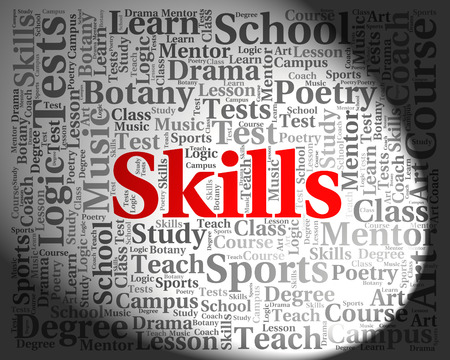 skilled: Skills Word Showing Text Aptitudes And Skilled