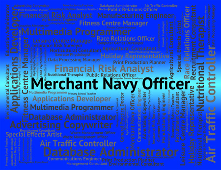 merchant: Merchant Navy Officer Indicating Administrator Hire And Word
