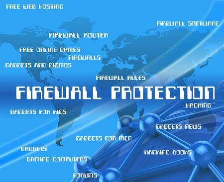 firewall: Firewall Protection Indicating No Access And Protecting