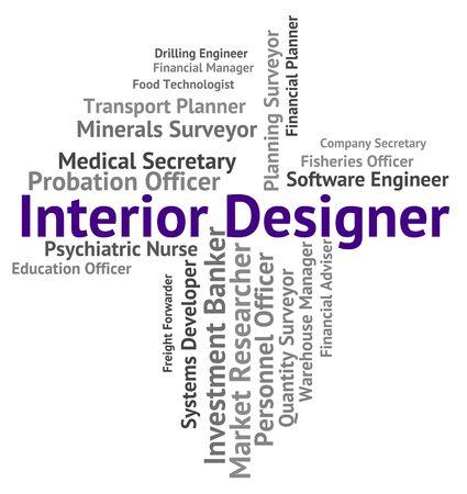 interior designer: Interior Designer Indicating Decorate Text And Experts