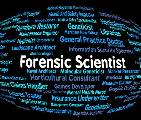 forensic: Forensic Scientist Showing Career Scientifics And Text