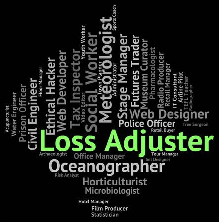 adjuster: Loss Adjuster Meaning Text Debts And Words Stock Photo