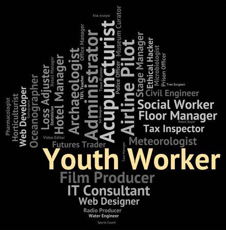 chłopięctwo: Pracownik młodzieżowy Znaczenie młodych dorosłych i zawodów