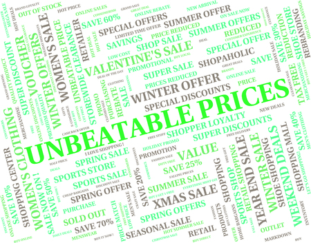 unmatched: Unbeatable Prices Meaning Fabulous Marvellous And Unmatched Stock Photo