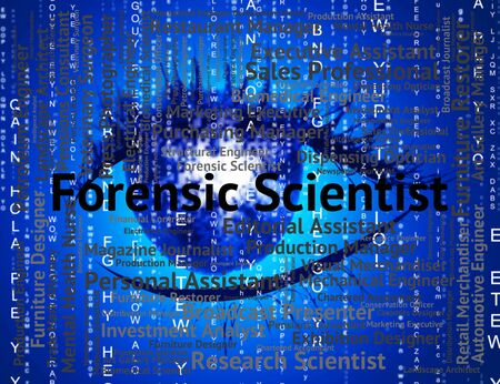 sciences: Forensic Scientist Indicating Sciences Occupation And Text