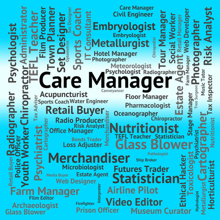 looking after: Care Manager Meaning Looking After And Director