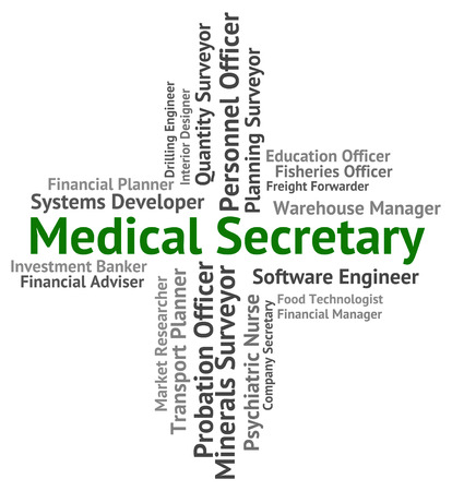 clerical: Medical Secretary Indicating Clerical Assistant And Employment