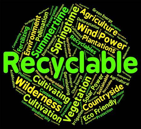 reciclable: Palabra Reciclable En representaci�n de la Tierra amable y Reciclado