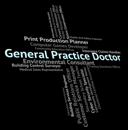 general practice: General Practice Doctor Meaning Medical Person And Word