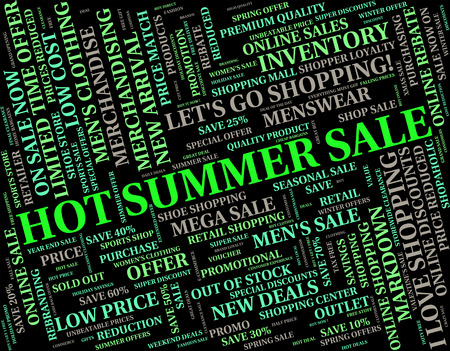 warmth: Hot Summer Sale Representing Cheap Retail And Warmth