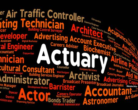 actuary: Actuary Job Indicating Actuarial Science And Recruitment